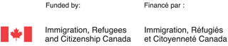 Funded by Immigraion, Refugees and Citizenship Canada